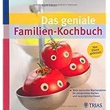 """Das geniale Familien-Kochbuch: Mein saisonaler Wochenplaner f�r entspanntes Kochen und vergn�gliches Essenvon """"Edith G�tjen"""""""