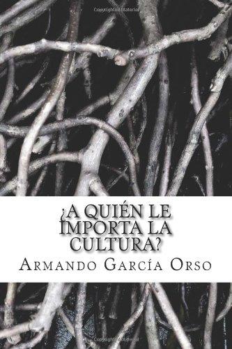 A quien le importa la cultura?