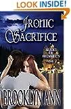 Ironic Sacrifice (Brides of Prophecy Book 2)