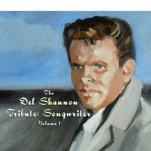 Del Shannon: Songwriter 1