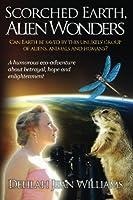 Scorched Earth, Alien Wonders