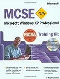 img - for MCSE Training Kit (Exam 70-270): Windows XP Professional (MCSE Training Kits) book / textbook / text book