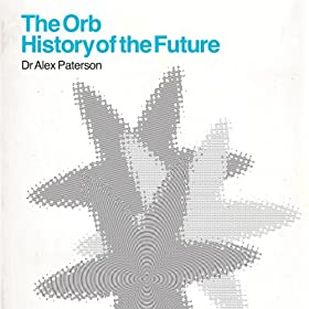 The Orb - History Of The Future [Explicit]