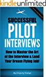 Successful Pilot Interviews: How To M...