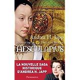 Les myst�res de Druon de Br�vaux, Tome 1 : Aesculapiuspar Andrea H. Japp