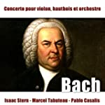 Bach: Concerto pour violon�et hautboi...
