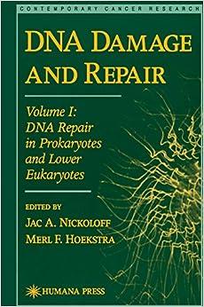 Dna Damage And Repair Volume I Dna Repair In Prokaryotes