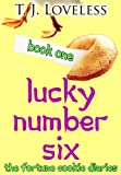Lucky Number Six (Fortune Cookie Diaries Book 1)