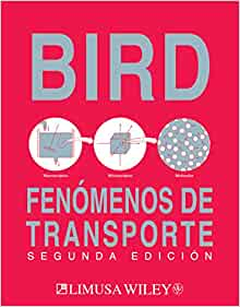 Fenomenos de transporte/ Transport Phenomena (Spanish Edition): R