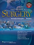Greenfield's Surgery: Scientific Principles and Practice 5e