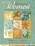 Thinking About Women (9th Edition) (0205840957) by Andersen, Margaret L.