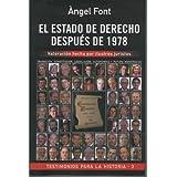 EL ESTADO DE DERECHO DESPUES DE 1978. TRANSICION, CONSTITUCION, LEGISLACION, AUTONOMIAS Y FUTURO MONARQUICO Valoración...