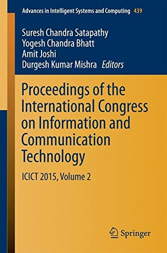 Proceedings of the International Congress on Information and Communication Technology ICICT 2015, Volume 2 (Advances in Intelligent Systems and Computing) (Tapa Blanda)