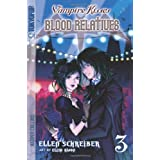 Vampire Kisses: Blood Relatives v. 3 (Vampire Kisses Graphic Novels (Tokyopop))by Ellen Schreiber