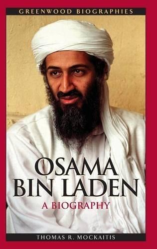 Osama bin Laden: A Biography (Greenwood Biographies)