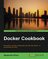 Docker Cookbook Front Cover