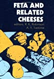 A.Y. Tamine Feta and Related Cheeses (Woodhead Publishing Series in Food Science, Technology and Nutrition)