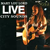 Live City Sounds Mary Lou Lord
