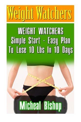 weight-watchers-weight-watchers-simple-start-easy-plan-to-lose-10-lbs-in-10-days-weight-watchers-wei