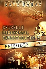 Spirelli Paranormal Investigations: Episodes 1-3