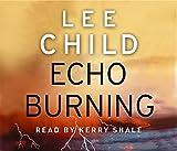 Lee Child Echo Burning: (Jack Reacher 5)