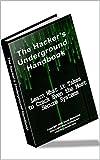 The Hackers Underground Handbook