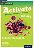 Activate: 11-14 (Key Stage 3): Activate Biology Teacher Handbook