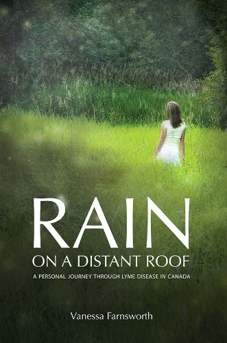 rain-on-a-distant-roof-a-personal-journey-through-lyme-disease-in-canada