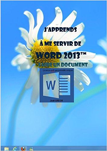 J'apprends à me servir de Word 2013: Faire un document avec Word 2013