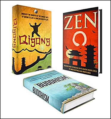 BUDDHISM: BOX SET 3 IN 1 The Complete Extensive Guide On Buddhism, Qigong, Zen And Meditation #1 (Meditation, Zen Buddhism, Buddhism, Qigong, Tai Chi, Yoga, Chakras) (English Edition)