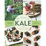 The Book of Kale: The Easy-to-Grow Superfood, 80+ Recipesby Sharon Hanna