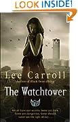 The Watchtower: Urban Fantasy (Black Swan Rising Trilogy 2)