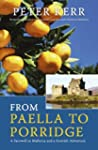 From Paella to Porridge: A Farewell t...