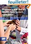 Pharmacy and the US Healthcare System
