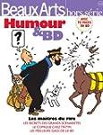 Beaux Arts Magazine, Hors-S�rie : Hum...