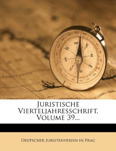 Juristische Vierteljahresschrift, Volume 39...