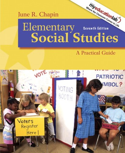 Elementary Social Studies: A Practical Guide (7th Edition)