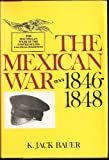 img - for The Mexican War: 1846-1848 book / textbook / text book