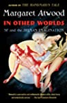 In Other Worlds: SF and the Human Ima...