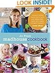 Madhouse Cookbook: Delicious recipes...