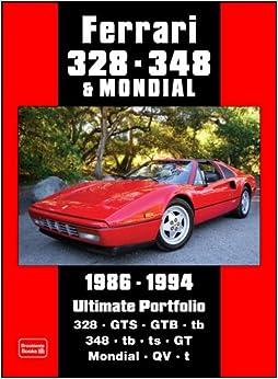 ferrari 328 348 mondial 1986 1994 ultimate portfolio brooklands books road test series amazon. Black Bedroom Furniture Sets. Home Design Ideas