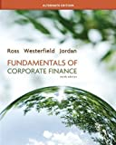 img - for Looseleaf Fundamentals of Corporate Finance Alternate Edition + Connect Plus 10th (tenth) Edition by Ross, Stephen, Westerfield, Randolph, Jordan, Bradford published by McGraw-Hill/Irwin (2011) book / textbook / text book