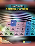 img - for Understanding Chemistry in Our World book / textbook / text book