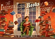 The Fantastic Flying Books of Mr. Morris Lessmore by William Joyce cover image