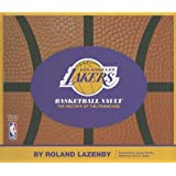 Los Angeles Lakers Basketball Vault: The History of the Franchise