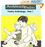 AmblesideOnline Poetry: Year One (AmblesideOnline Poetry Selections Book 1)