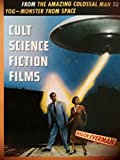 img - for Cult Science Fiction Films: From the Amazing Colossal Man to Yog : The Monster from Space (Citadel Film Series) book / textbook / text book