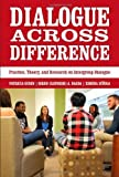 img - for Dialogue Across Difference: Practice, Theory, and Research on Intergroup Dialogue by Patricia Gurin, Biren (Ratnesh) A. Nagda, Ximena Zuniga (2013) Paperback book / textbook / text book