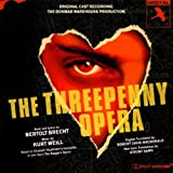 The Threepenny Opera (The Donmar Warehouse Production) [Original Cast Recording]