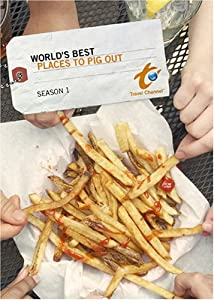 World's Best Places to Pig Out - Season 1